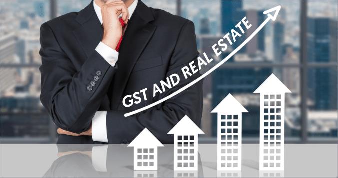 Real Estate After GST