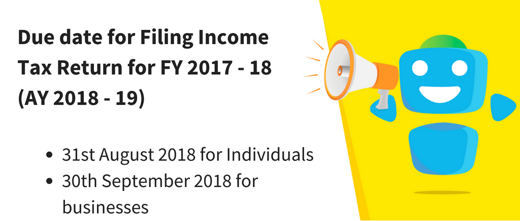Due Date For Income Tax Filing Fy 2017 18 Ay 2018 19 Certicom