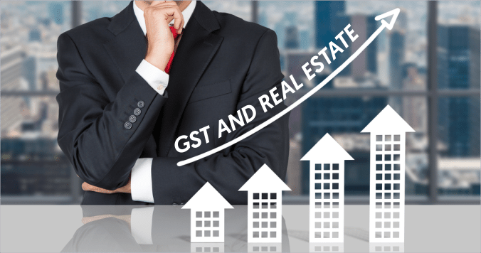 Real Estate After GST