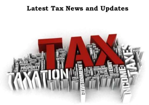 Important Tax Updates 2018