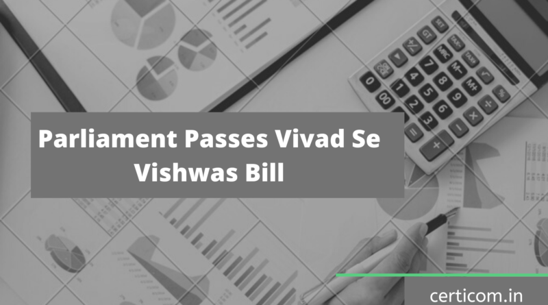 Vivad Se Vishwas Bill